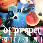 From My Soul Vol I Dj proper