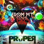 DJ Proper From My Soul Vol II