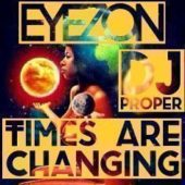 TIMES ARE CHANGING MIXTAPE