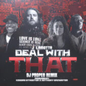 DJ Proper Deal With That